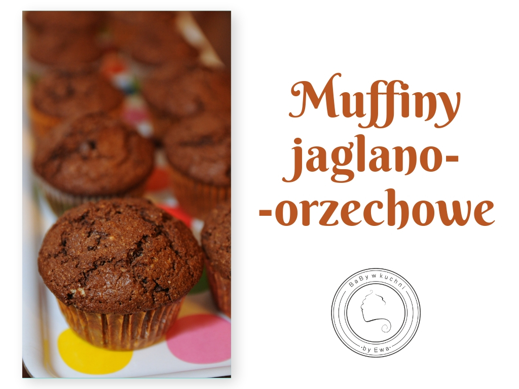 Muffiny jaglano-orzechowe