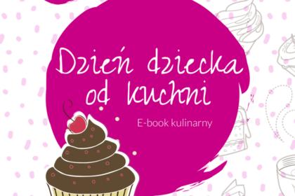 Kulinarny e-book na Dzień Dziecka