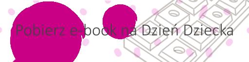Dzien Dziecka ebook - baner 1