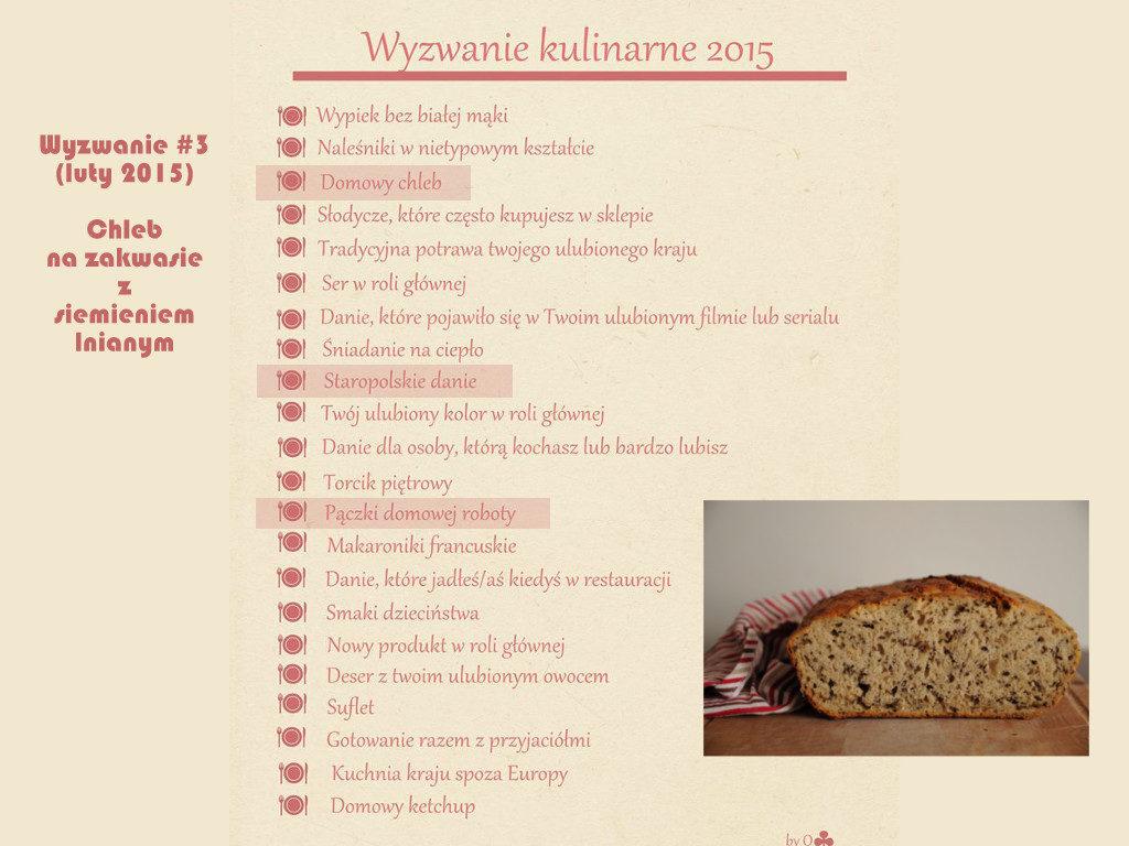 Wyzwanie kulinarne 2015 Domowy chleb Chleb na zakwasie z siemieniem lnianym