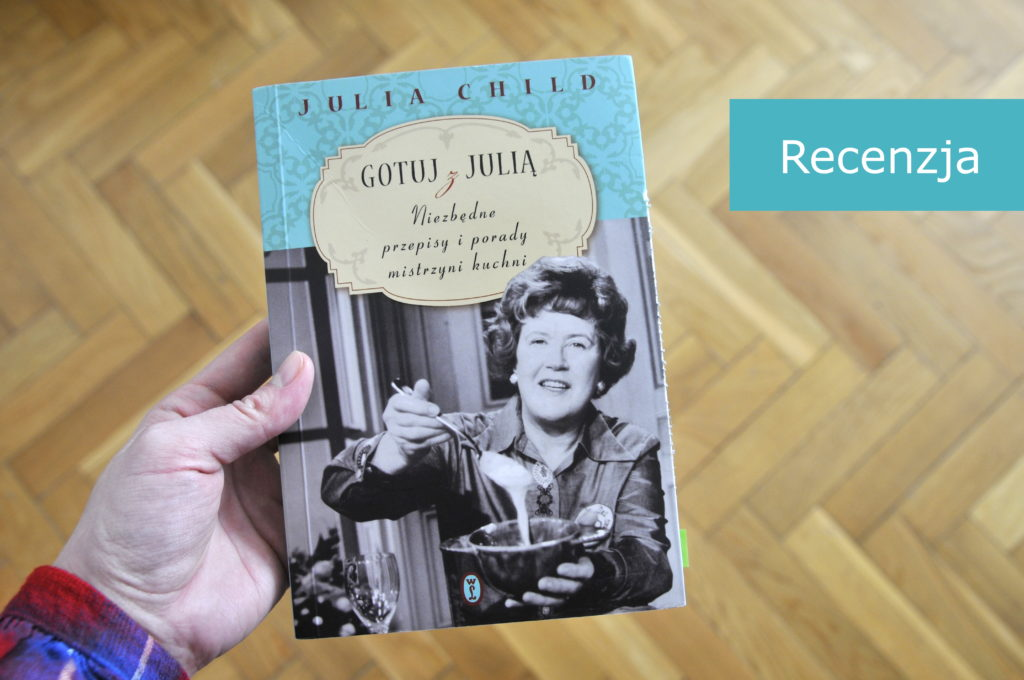 Julia Child Gotuj z Julią