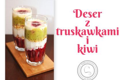 Deser z kiwi i truskawek z płatkami