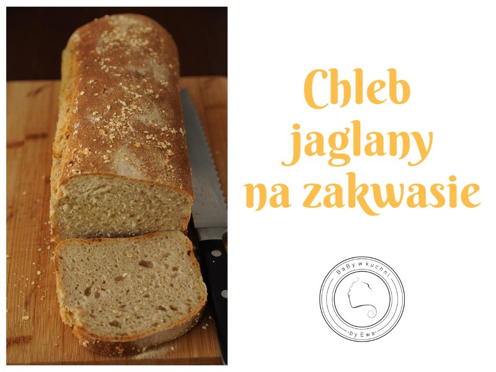 Chleb jaglany na zakwasie